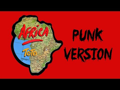 Africa by Toto Punk Version