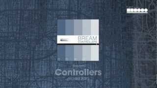 Bream - Controllers (Radio Edit)