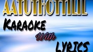Aatuthottilil Karaoke With Lyrics
