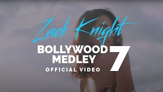 Zack Knight - Bollywood Medley Pt 7