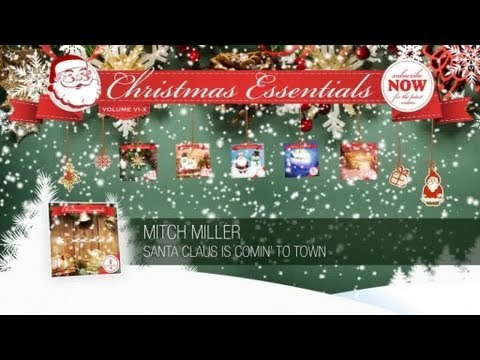 Mitch Miller - Santa Claus Is Comin' to Town // Christmas Essentials - YouTube