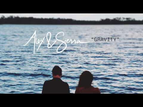 Sara Bareilles - Gravity (Alex & Sierra cover)