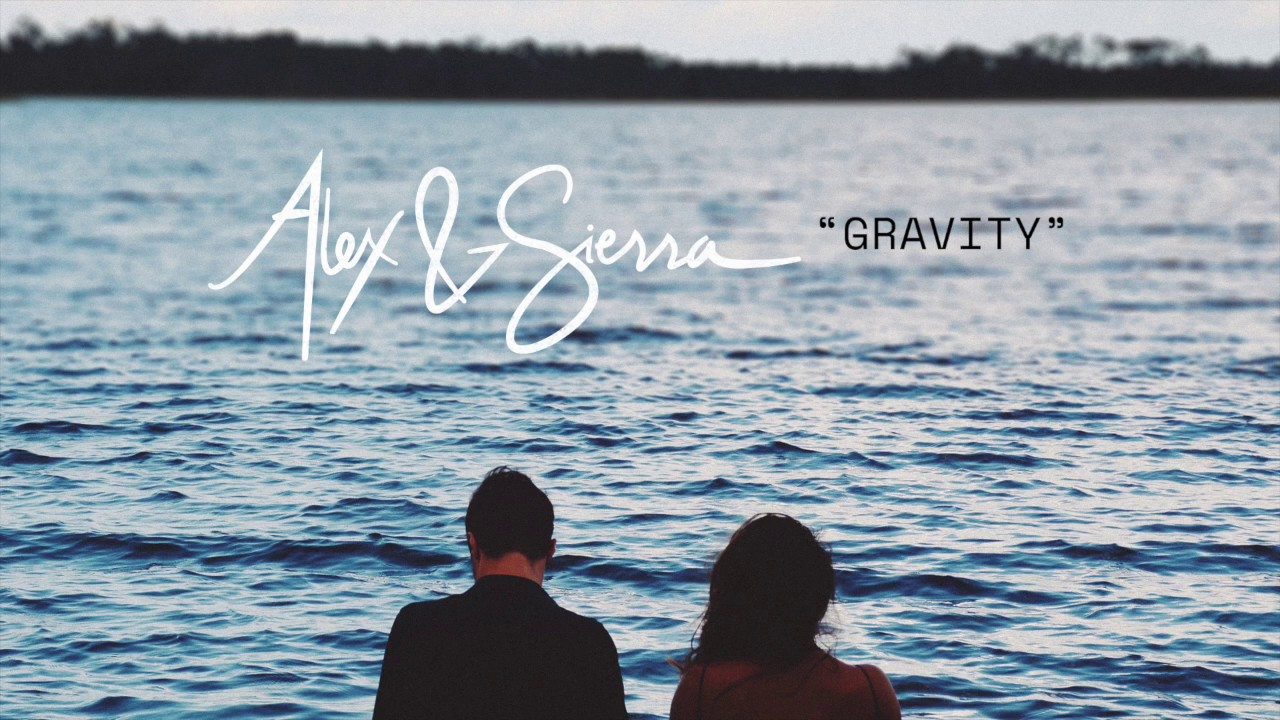 Alex & sierra gravity lyrics for android apk download.