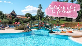 (ADGIFTED) COME ON HOLIDAY WITH US - SAINT AVIT LOISIRS, FRANCE, ALFRESCO HOLIDAYS   PART 2