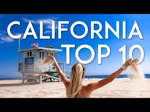 TOP 10 Things to Do in CALIFORNIA | Travel Guide