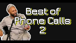 Best of Phone Calls 2 | Joe Budden Podcast | Compilation | Funny Moments