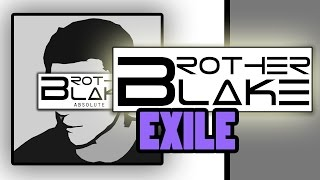 Brother Blake - Exile