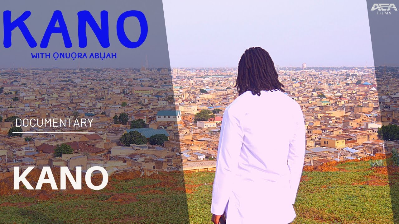 Kano | African History Documentary