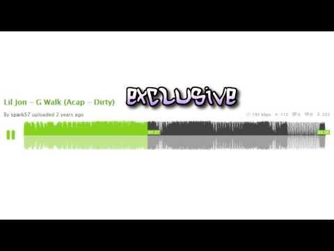 (*Acapella*) lil jon g-walk feat. Soulja boy tell em *2009*