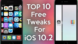 Top 10 FREE Cydia Tweaks for iOS 10.3.3