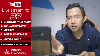 ✔️ Tutorial Live Streaming Youtube PAKE HP untuk Pemula ~ Prism Live Studio Aplikasi Wajib Youtuber