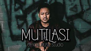 MUTILASI - Kiki Mok Ft Yolan Ze Roichi (Official Music Studio)