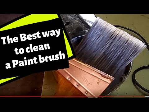 The Best Way To Clean A Paint Brush 2019: The Fastest Easiest Way To Clean A Paintbrush