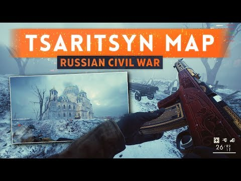 ► TSARITSYN FIRST LOOK! - Battlefield 1 In The Name Of The Tsar DLC (Russian Civil War Map!)