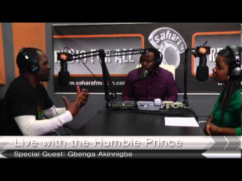 Live With The Humble Prince - Gbenga Akinnagbe Interview Part 3