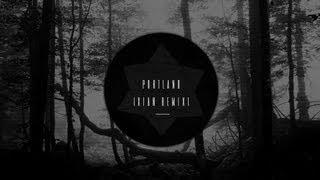 B1t Crunch3r, HxdB & Self Evident - Portland (Xian Remix)
