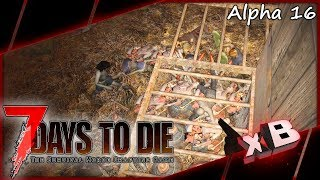 Day 14 Horde! :: 7 Days to Die   Alpha 16 :: E13