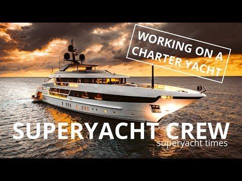 Seven Sins | Crew Life On A Charter SUPERYACHT