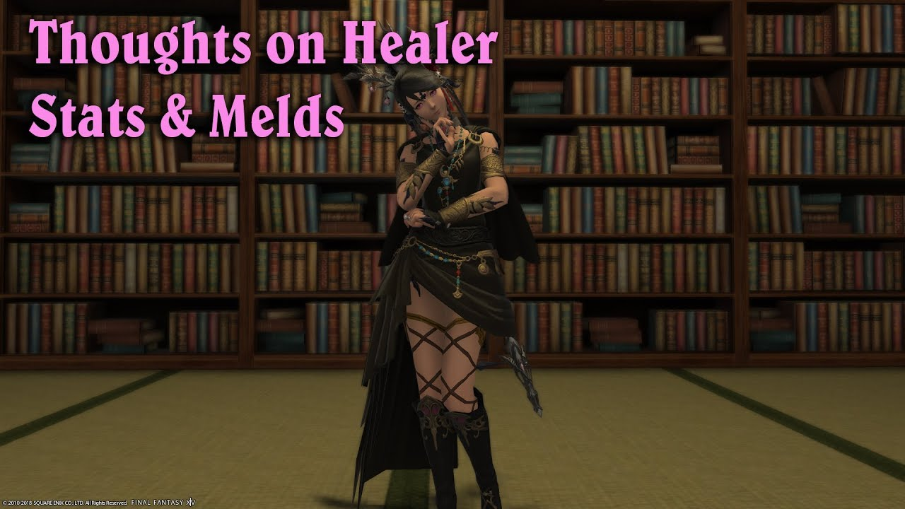FFXIV: Stormblood - Tsuki's Thoughts on Healer Stats and Melds
