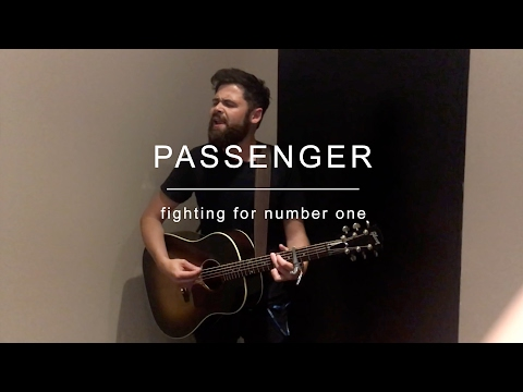 Passenger - Fighting For Number One