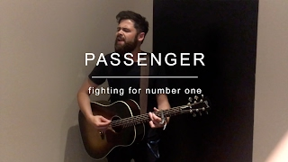 Смотреть клип Passenger - Fighting For Number One