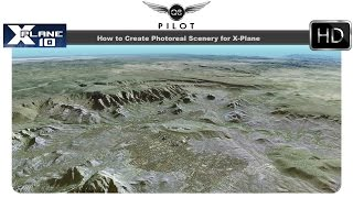 [X-Plane] How to Create Photoreal Scenery for X-Plane 10 with G2XPL