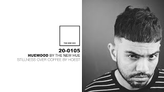 20-0105 | Huemood by The New Hue | Stillness Over Coffee by HOEST
