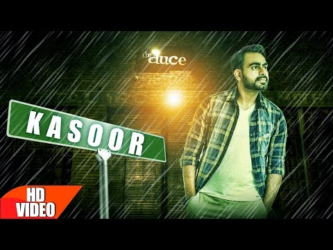Kasoor (Full Video Song) | Prabh Gill |...