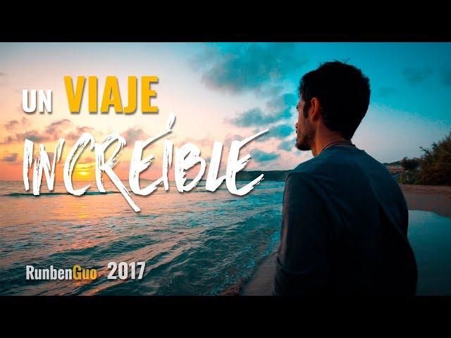 UN VIAJE INCREÍBLE || RunbenGuo 2017