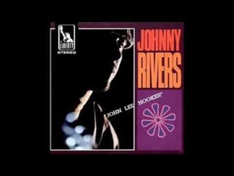 JOHNNY RIVERS john lee hooker ( album original complet )