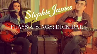 Stephie Plays & Sings: Dick Dale (!!)