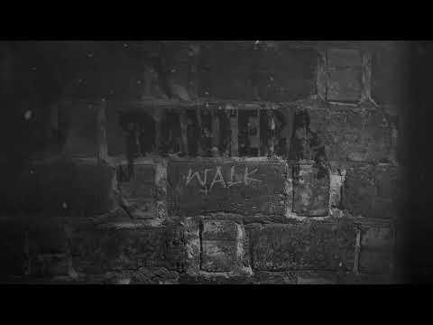 Pantera - Walk (Remixed and Remastered)