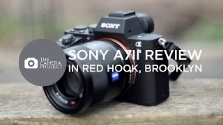 Sony a7ii Review and Red Hook, Brooklyn Tour - Part 1