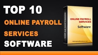 Best Online Payroll Services - Top 10 List
