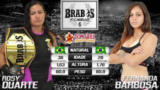 Defesa de cinturão feminino: Rosy Duarte x Fernanda Barbosa - Brabos Combat (Campo Alegre)