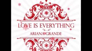 Ariana Grande - Love is Everything