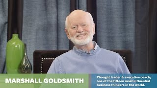 How the best get even better -- with Marshall Goldsmith