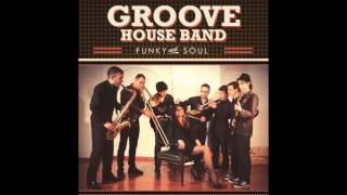 Groove House Band - Soul man