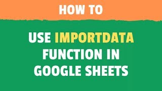 Using IMPORTDATA Function in Google Sheets