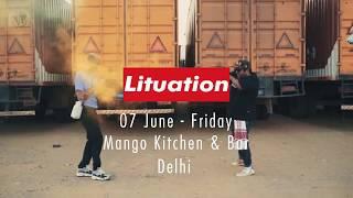 #Lituation 🔥 Episode 2 Promo 🔥 Su Real & Nash Jr. @ Mango New Delhi