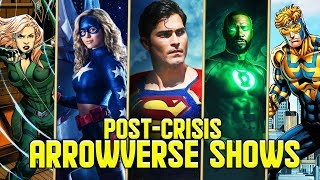 Every New Arrowverse Show Coming out After Crisis on Infinite Earths