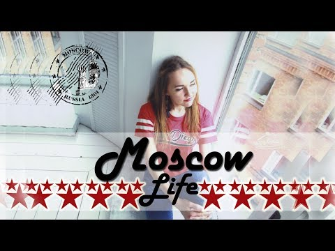 Life in Moscow. Russia | SPRING 2017