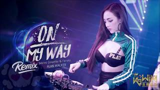 Alan Walker, Sabrina Carpenter & Farruko - On My Way【DJ REMIX 舞曲】Ft. K9win