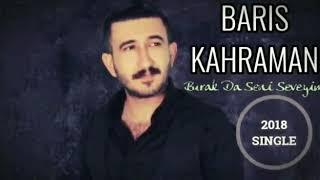 BARIŞ KAHRAMAN & BU KADAR ZALIM OLMA