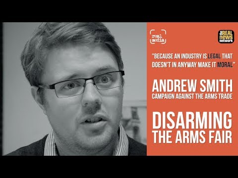 Disarming the Arms Fair - Andrew Smith