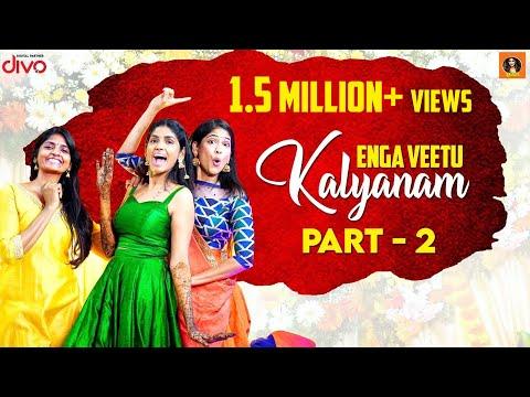 Enga Veetu Kalyanam | Part 2 | Its VG