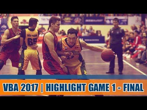Highlight Bóng Rổ || Chung Kết - Game 1 VBA 2017: Thang Long Warriors vs Cantho Catfish 19/11