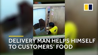 Chinese delivery man helps himself to customers' food