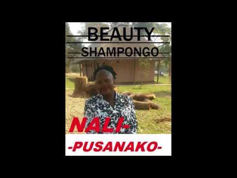 Download BEAUTY SHAMPONGO NEW SONG NALIPUSANAKO BESTWORSHIP [ZAMBIANMUSIC] ZEDGOSPEL2018