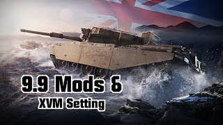 9.9 Mods & XVM Settings - SSDD || World of Tanks